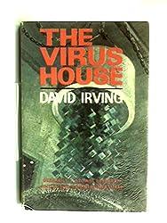 The Virus House