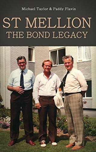 St Mellion: The Bond Legacy por Patrick Flavin,Michael Taylor