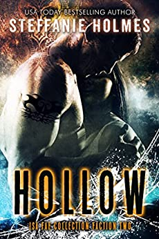 Hollow: a fae paranormal romance (The Isa Fae Collection) by [Holmes, Steffanie, Fae, Isa, Sorcery, Fallen]