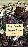 Madame Satan par Bramly