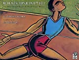 img - for Wilma Unlimited: How Wilma Rudolph Became the World's Fastest Woman book / textbook / text book