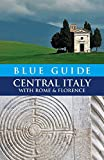 img - for Blue Guide Central Italy with Rome and Florence (Blue Guides) book / textbook / text book