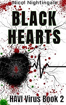 Black Hearts: HAVI Virus Book 2 (English Edition) eBook: Nightingale, Nicol: Amazon.es: Tienda Kindle