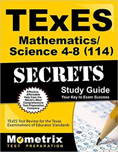 Texes mathematicsscience 4 8 114 secrets study guide texes test texes mathematicsscience 4 8 114 secrets study guide texes test review for the texas examinations of educator standards texes exam secrets test prep fandeluxe Images