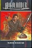 Highlander Volume 1: The Coldest War (Highlander (Dynamite Hardcover)) (v. 1)
