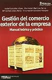 img - for Gestion del Comercio Exterior de la Empresa Manual Teorico y Practico book / textbook / text book