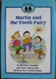Martin and the Tooth Fairy, Bernice Chardiet and Grace Maccarone, 0590443968