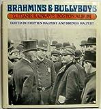 img - for Brahmins & Bullyboys: G. Frank Radway's Boston Album book / textbook / text book