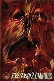 Evil Dead 2: Omnibus Vol. 1