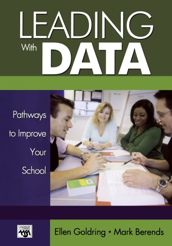 Leading With Data: Pathways to Improve Your School (Leadership for Learning Series)