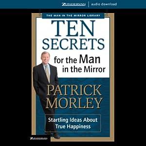Ten Secrets for the Man in the Mirror Audiobook