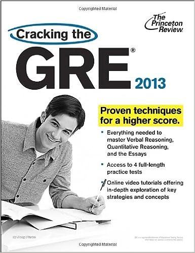 Cracking the GRE, 2013 Edition (Graduate School Test Preparation)