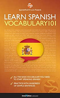 Learn Spanish - Word Power 101 by [Innovative Language]