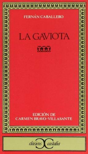La gaviota (Clasicos Castalia) (Clásicos Castalia) (Spanish Edition)