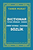 Dictionar Tatar Crimean-Roman, Kirim Tatarsa-Kazaksa Sozlik, Taner Murat, 1478367601