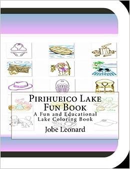Book Pirihueico Lake Fun Book: A Fun and Educational Lake Coloring Book
