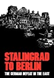 Stalingrad to Berlin, Earl F. Ziemke and Center of Military History, 1780392877