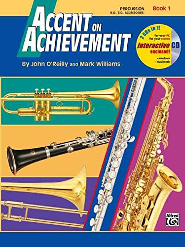 Accent on Achievement, Percussion, Book 1 [O\'Reilly, John - Williams, Mark] (Tapa Blanda)