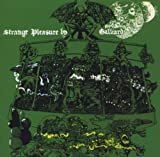 Strange Pleasure by GALLIARD (2009-03-03)