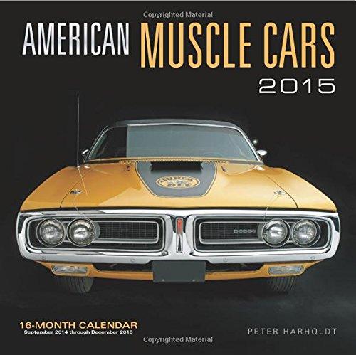 American Muscle Cars 2015 Mini: 16-Month Calendar