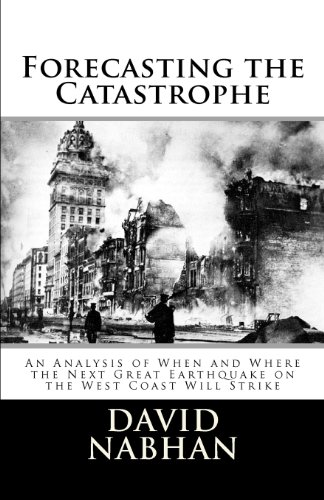 Forecasting the Catastrophe: An Analysis of When and Where the Next Great Earthquake on the West Coast Will Strike