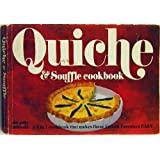 Quiche and Souffle Cookbook