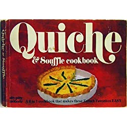 Quiche and Souffle Cookbook