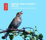 British Bird Sounds on CD: The Definitive Audio Guide to Birds in Britain (British Library - British Library Sound Archive)