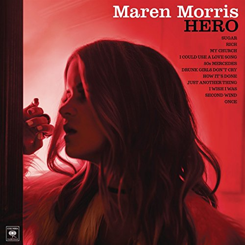 Hero (2016) (Album) by Maren Morris