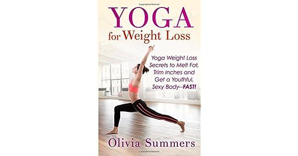 Amazon.com: Yoga For Weight Loss: Yoga Weight Loss Secrets ...
