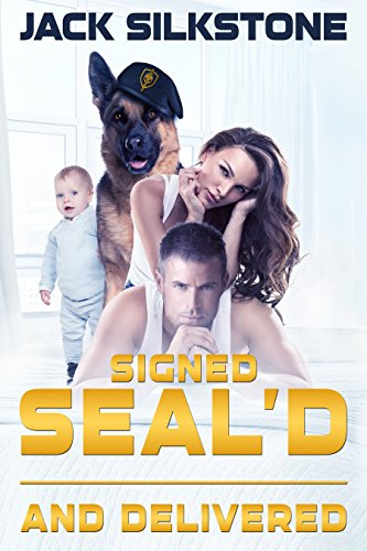 (Signed SEAL'd and Delivered (SEAL Series Book 3))