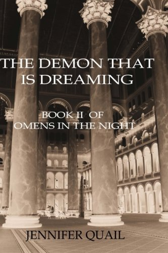 The Demon That is Dreaming: Omens in the Night Book II (Volume 2)
