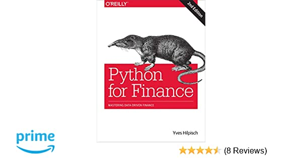 Python for Finance: Mastering Data-Driven Finance: 9781492024330