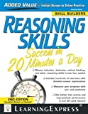Reasoning Skills Success in 20 Minutes a Day, LearningExpress Editors, 1576857204
