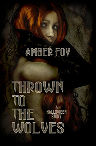 Thrown to the Wolves: A Halloween Story