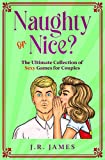 Naughty or Nice? The Ultimate Collection of Sexy