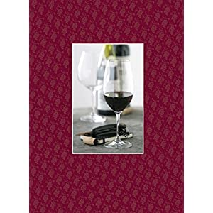 Wine: A Connoisseur: A record keeper for the wine enthusiast
