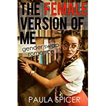 The Female Version Of Me: Gender Swap Romance: Gender Transformation
