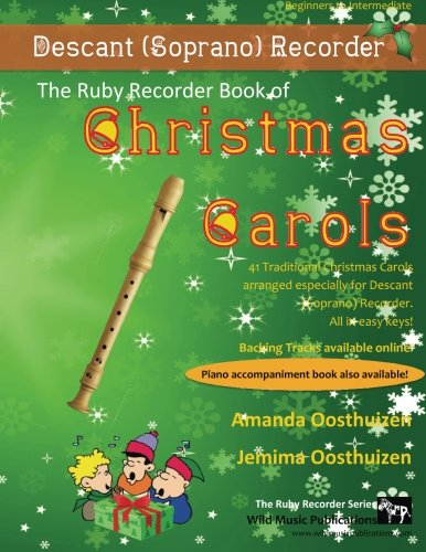 - The Ruby Recorder Book of Christmas Carols: 40 Traditional Christmas Carols arranged especially for Recorder