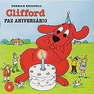 Clifford Faz Aniversario - Coleção Clifford, O Cachorrão Vermelho. Volume 2