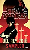 img - for Star Wars 2016 Del Rey Sampler: Excerpts from Upcoming and Current Titles book / textbook / text book