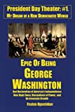 Epic of Being George Washington, Festus Ogunbitan, 1475952139