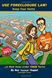 Use Foreclosure Law, Ken Kappel, 0615592821