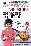 img - for The American Muslim Teenager's Handbook by Dilara Hafiz (2009-02-10) book / textbook / text book