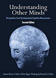 Understanding Other Minds: Perspectives from Developmental Cognitive Neuroscience