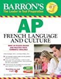 Barron's AP French Language and Culture with Audio CDs