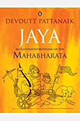 Jaya: An Illustrated Retelling of the Mahabharata Kindle Edition