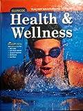 Glencoe Health and Wellness Teacher's Edition (2008)