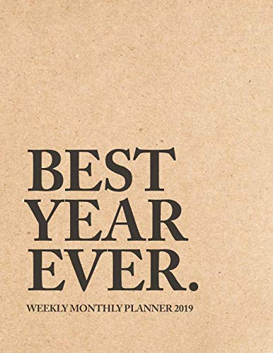 best year ever weekly monthly planner 2019 inspirational quotes