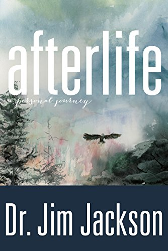 Afterlife: A Personal Journey